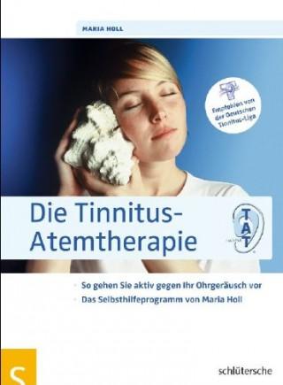 Die_Tinnitus-Atemtherapie-So_gehen_Sie_aktiv_gegen_Ihr_Ohrgeraeusch_vor,_Das_Selbsthilfeprogramm_von_Maria_Holl